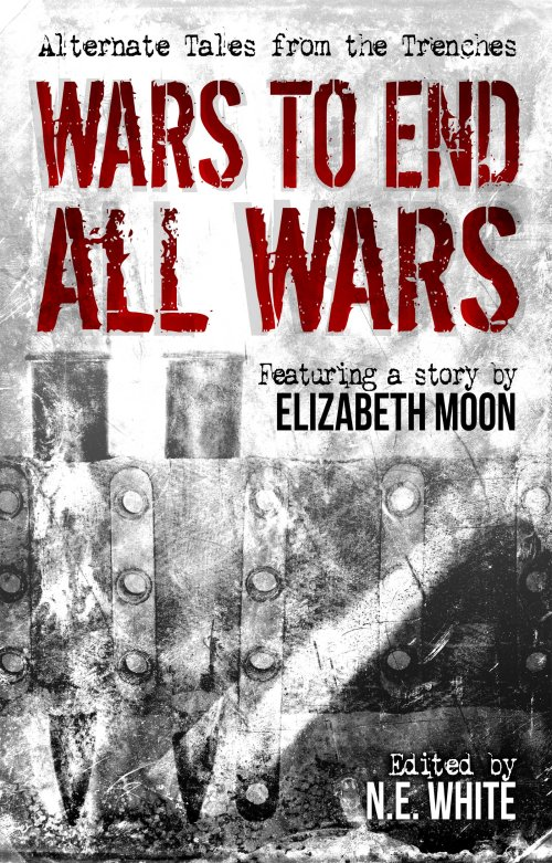 Wars to End All Wars anthology