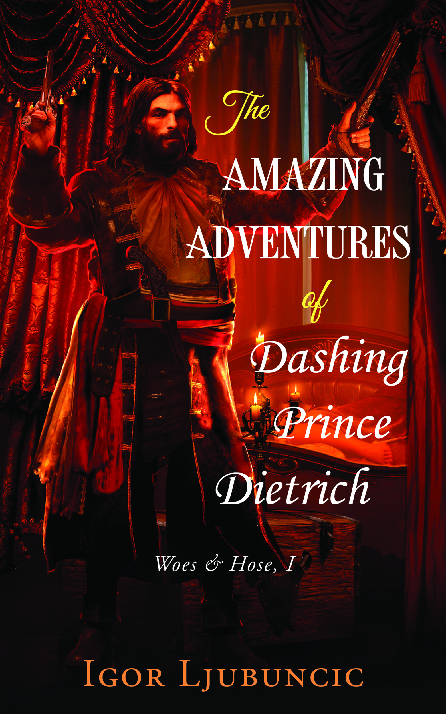 The Amazing Adventures of Dashing Prince Dietrich